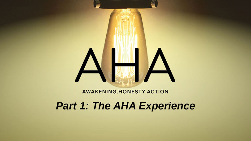 AHA - Part 1 - The AHA Experience