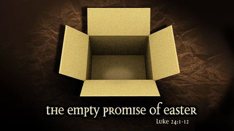 The Empty Promise of Easter