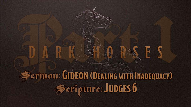 Dark Horses - Part 1 - Gideon
